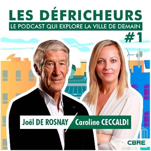 CBRE lance sa chaine de podcast qui explore la ville et l'immobilier de demain 1